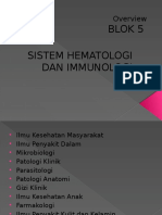 Overview Blok 5 Sistem Hematologi Dan Immunologi