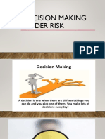 Decision Making Under Risks