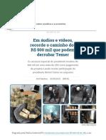O caminho dos R$ 500 mil que podem derrubar Temer _ República _ Gazeta do Povo