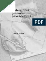 Matemáticas Generales Para Maestros (Carlos Maza Gómez)