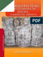 La arquitectura precolombina de Edzná, Campeche, México