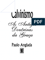 Calvinismo - As Antigas Doutrinas da Graca.pdf