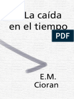 Cioran - La Caida En El Tiempo.pdf