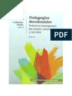 Walsh Catherine_Pedagogía Decoloniales-Tomo I.pdf
