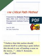 The Critical Path Method (Antonio Prensa Pmp, Mba 2002) Diapositivas - Puerto Rico