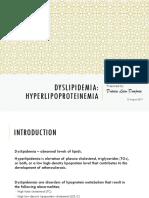 Dyslipidemia - Hyperlipoproteinemia