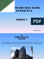 Los Edificios Más Altos de Venezuela, Parte I