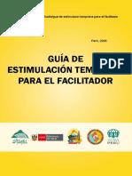 La Guía de Estimulación Temprana Para El Facilitador - Perú 2009