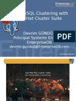 06.5 - Devrim Gunduz - PostgreSQLClusteringWithRedHatClusterSuite--LT
