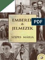 SZEPES MÁRIA - EMBEREK ÉS JELMEZEK + DVD