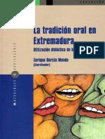 La tradición oral en Extremadura. Utilizacion didáctica de los materiales por Enrique Barcia Mendo (Coord.)