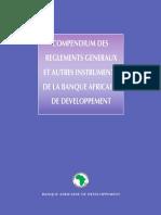 Compendium des Règlements Généraux et Autres Instruments de la BAD 3è. édition 2009