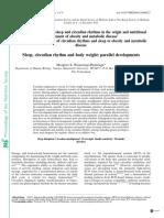 Sleep, Circadian Rhythm and Body Weight Parallel Developments