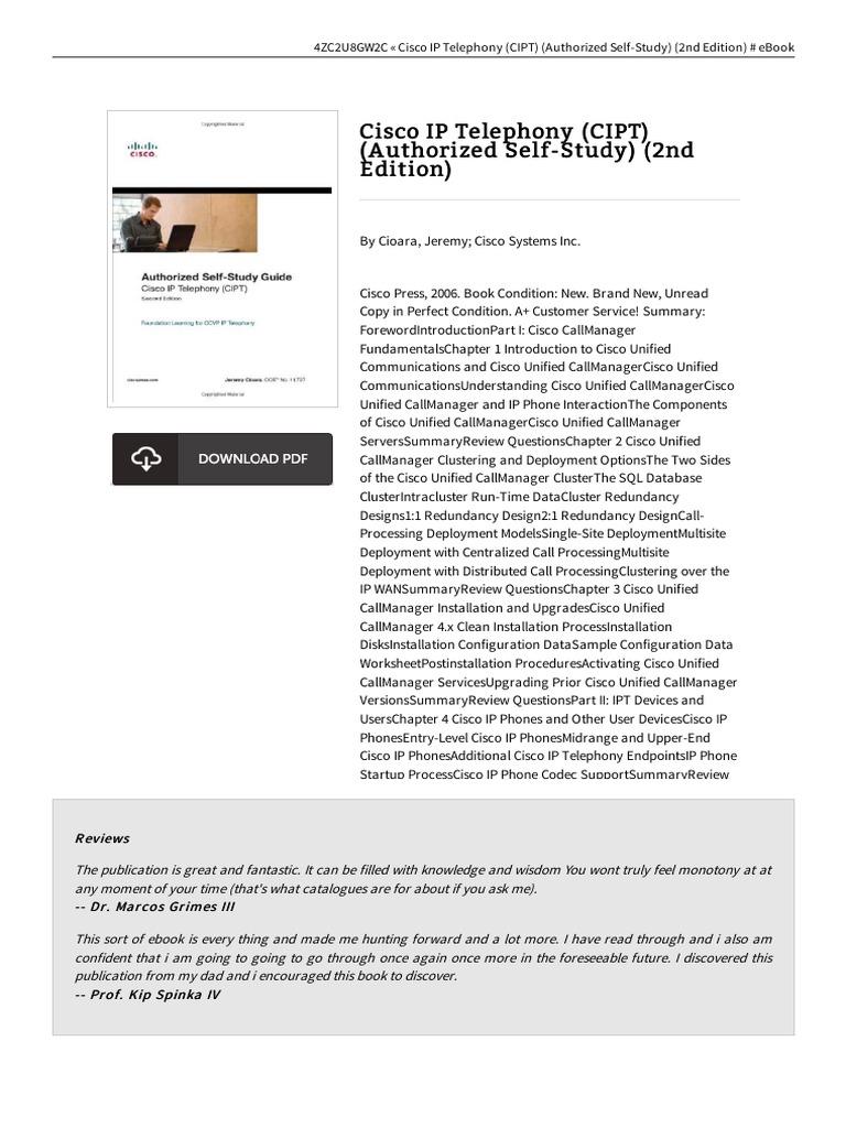 Cisco Ip Telephony Cipt Authorized Self Study 2n Doc   Cisco ...
