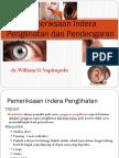 Pemeriksaan Indera Penglihatan Dan Pendengaran