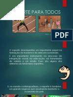 ESPORTE PARA TODOS.pptx