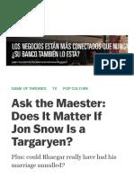 Ask the Maester_ Does It Matter if Jon Snow is a Targaryen_ - The Ringer