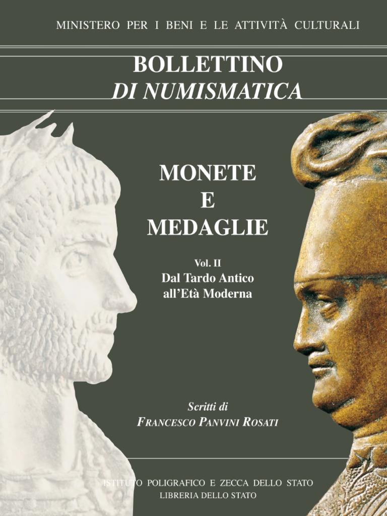 02e1dc830c 37 - MONETE E MEDAGLIE. Scritti Di Francesco - Roma 2004 a Cura Di  Giuseppina Pisani Sartorio Vol.ii - Dal Tardo Antico All'Età Moderna