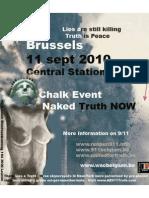 Brussels 11 September 2010 Chalk Event Naked Truth!