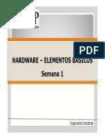 Semana 1 Part 1 El Hardware -Basics Elements