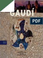 Cirlot Juan Eduardo - Gaudi - Una Introduccion a Su Arquitectura