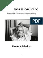 0Ramesh Balsekar - El Buscador Es Lo Buscado++.pdf