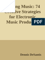 Making Music_ 74 Creative Strategies for Electronic Music Producers