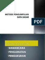 Metode Pengumpulan Data Dasar