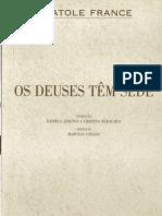 Anatole France - Os Deuses Têm Sede.pdf