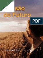 A Visão do Futuro (1)