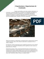 Exportaciones e Importaciones de Guatemala