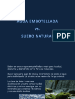 Agua Embotellada vs Suero Natural