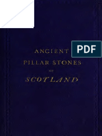 Ancient Pillar Stones of Scotland; Their Signigicance and Bearing on Ethnology by George Moore