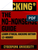 Hacking the No-nonsense Guide Learn Ethical Hacking Within 12 Hours!