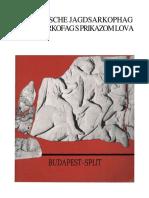 Nenad Cambi,Der Attische Jagdsarkophag, Atički Sarkofag s Prikazom Lova