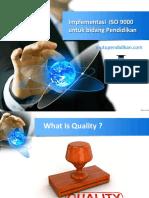 Implementasi ISO 9000 Untuk Lembaga Pendidikan