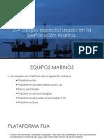 3.4-EQUIPO-ESPECIAL-USADO-EN-LA-PERFORACIÓN-MARINA.pptx