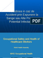 Atitudinea in Caz de Accident Prin Expunere La Sange Sau La Alte Produse Potential Infect Ante