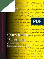 Drew A. Hyland-Questioning Platonism_ Continental Interpretations of Plato -State University of New York Press (2004).pdf