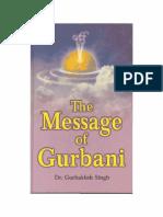 The Message of Gurbani by Gurbaksh Singh