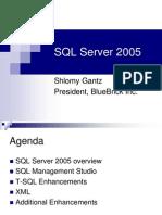 ShlomyGantz May2006 SQL Server 2005