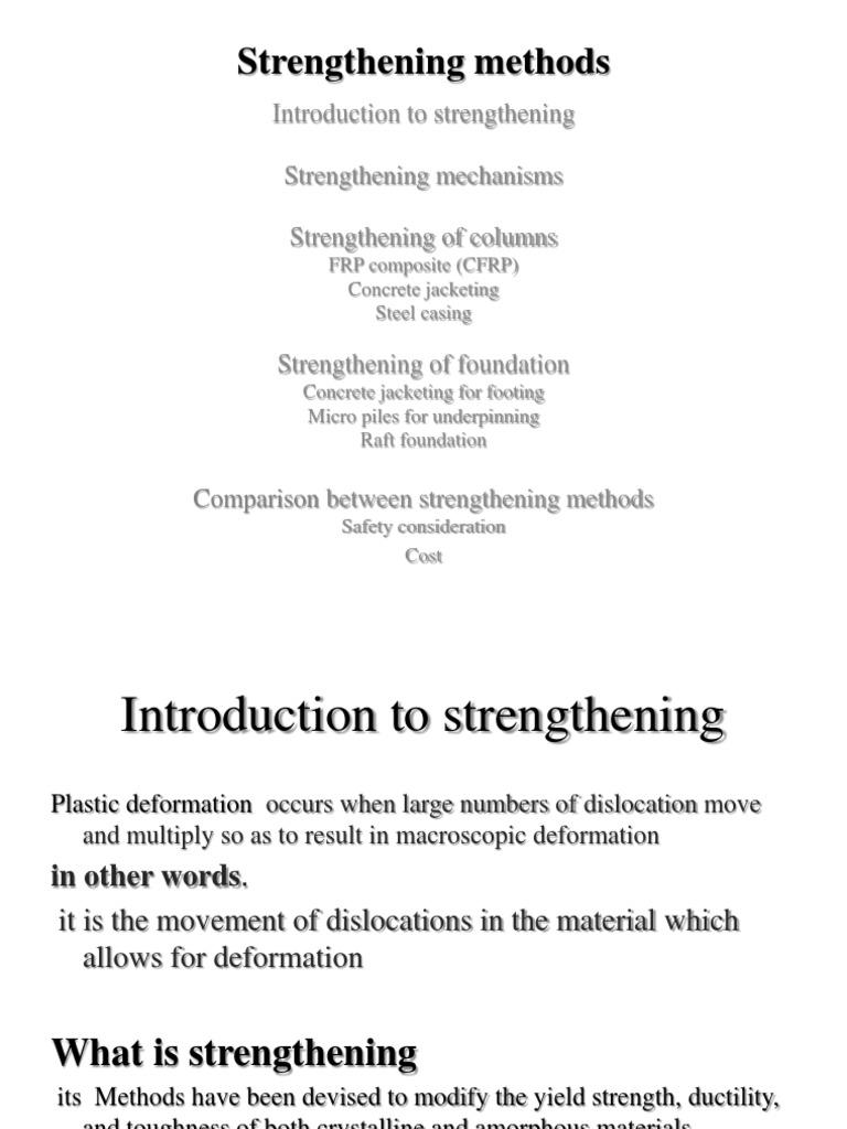 Strengthening the foundation: basic methods