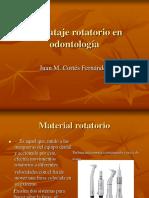 materialrotatorioodontologia-120508143542-phpapp02.ppt