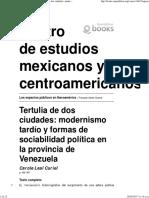 Los espacios públicos en Iberoamérica - Tertulia de dos ciudades_ modernismo tardío y formas de sociabilidad política en la provincia de Venezuela - Centro de estudios mexicanos y centroamericanos.pdf