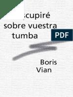 Boris Vian - Escupire sobre vuestra tumba.pdf