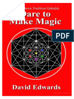 David Edwards - Golden Dawn Tradition Qabalah, Dare to Make Magic.pdf