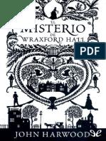 El Misterio de Wraxford Hall de John Harwood r1 0.pdf