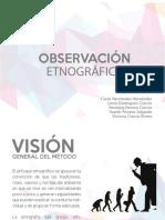 Observación etnográfica