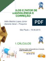 Apresentacao Calculos Fator Helio Jul15