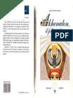 Akhenaton, il folle di Dio - Anne e Daniel Meurois Givaudan.pdf